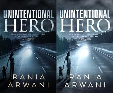Unintentional Hero - Rania Arwani